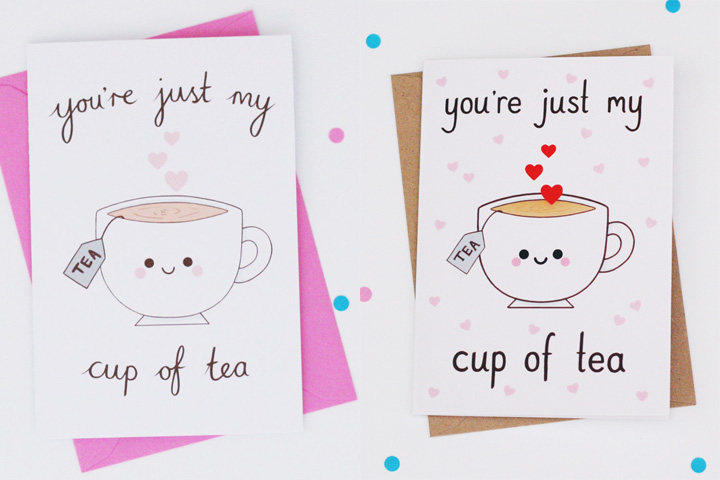 You're just my cup of tea greeting card